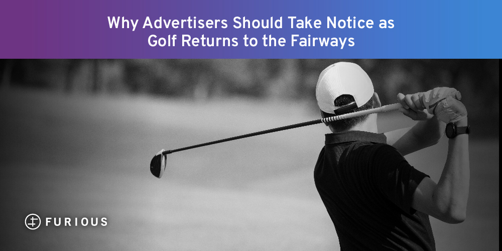 Why Advertisers Should Take Notice as Golf Returns