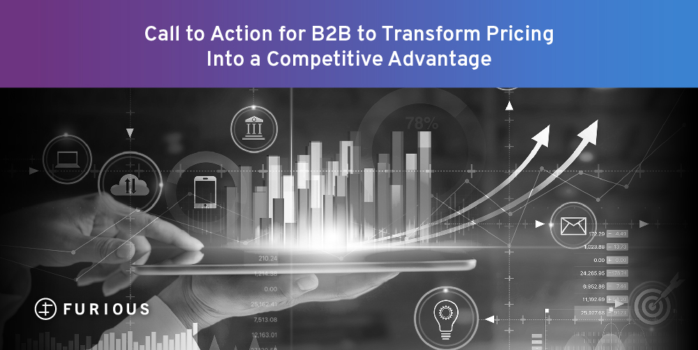 B2B Call to Action: Transform Pricing into a Competitive Advantage