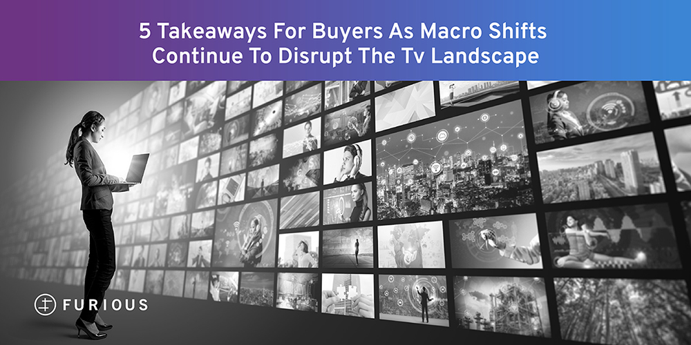 5 Takeaways for Buyers as Macro Shifts Continue to Disrupt the TV Landscape