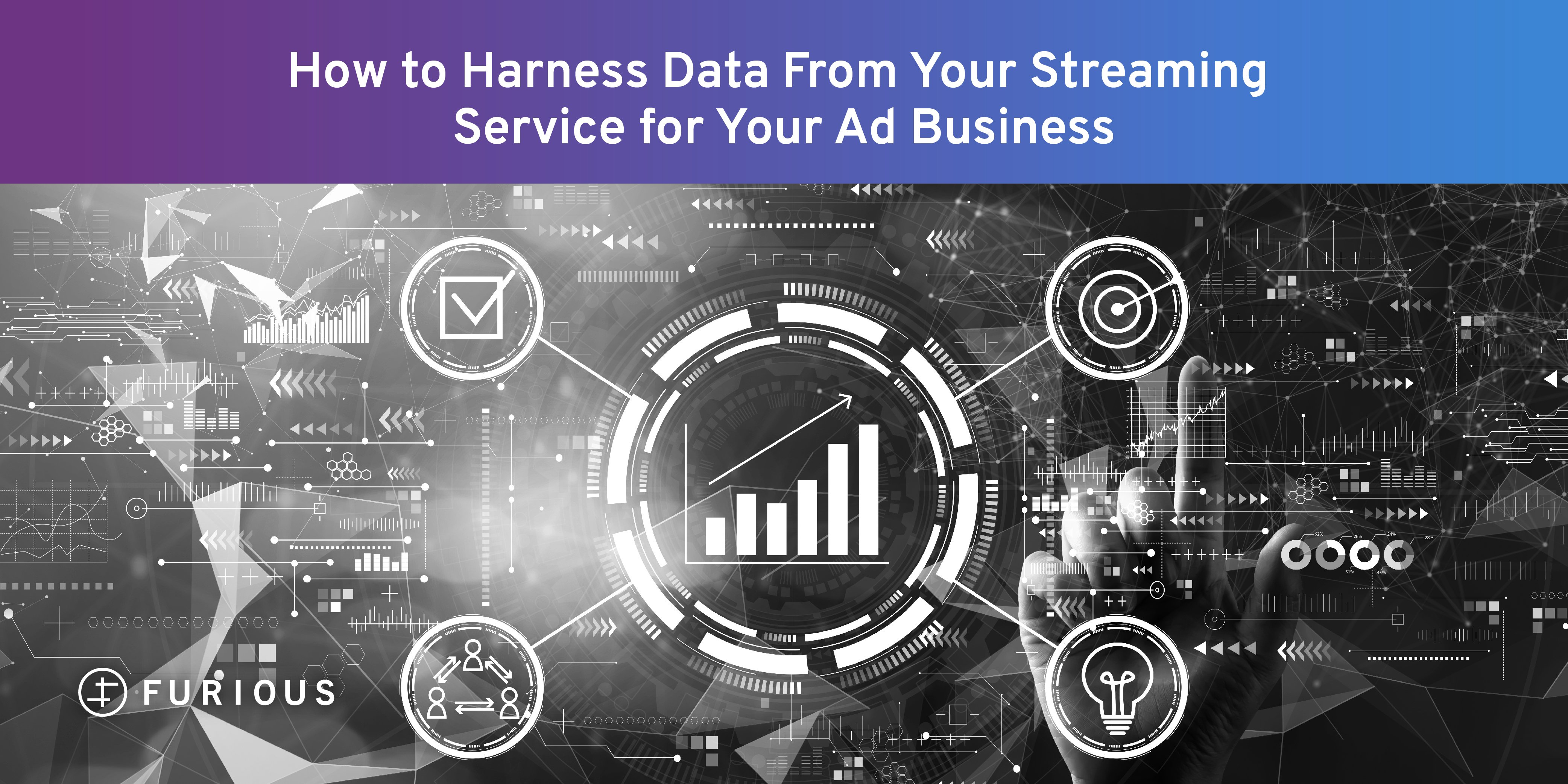 How to Harness Data From Your Streaming Service for Your Ad Business
