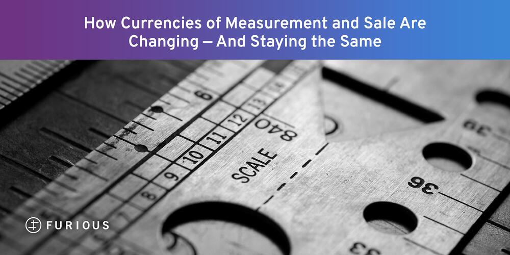 How Currencies of Measurement and Sale are Changing - And Staying the Same