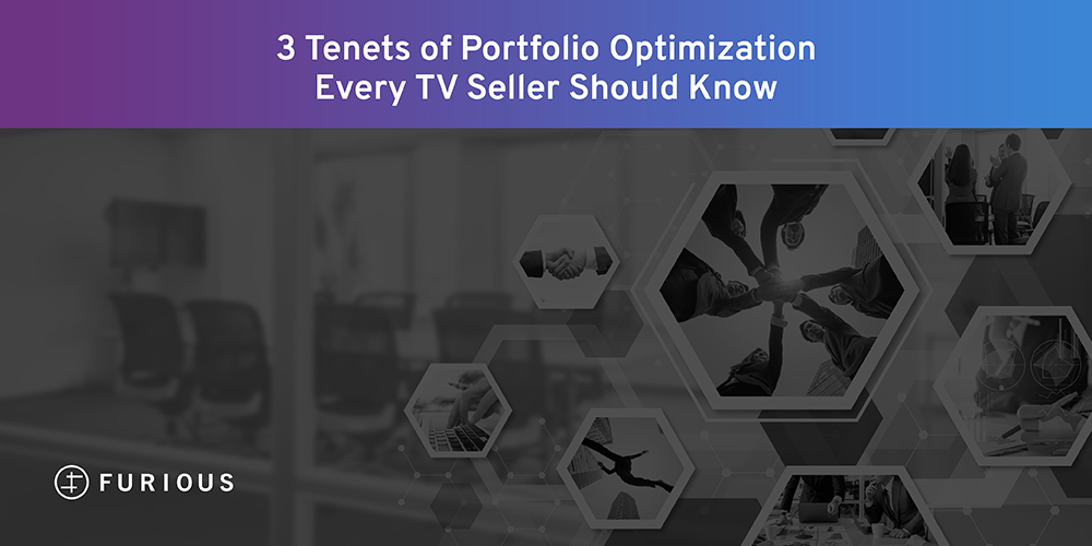 3 Tenets of Portfolio Optimization Every TV Seller Should Know