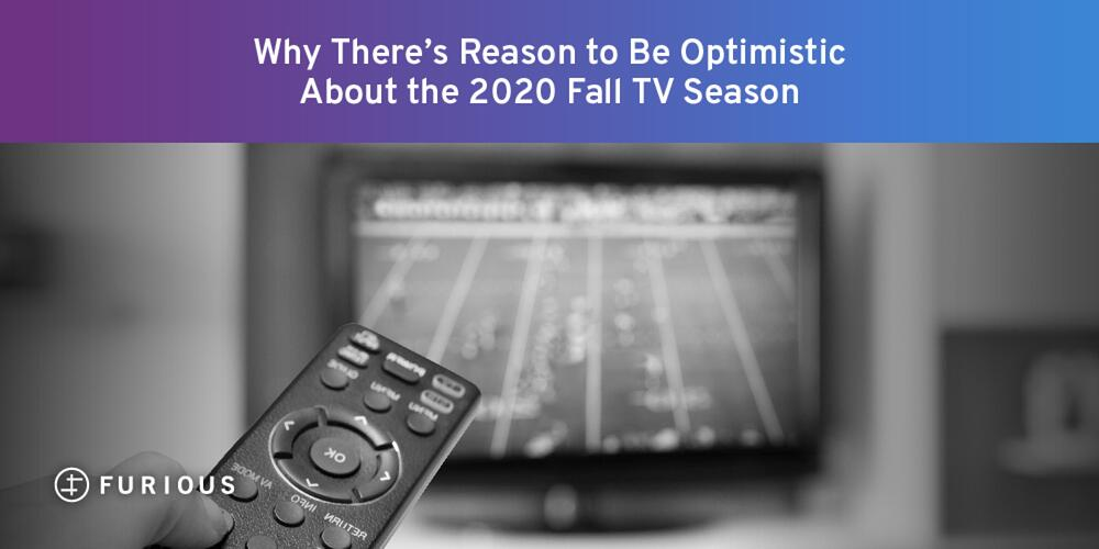 Why There's Reason to Be Optimistic About the 2020 Fall TV Season