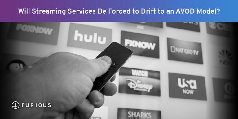 Will Streaming Services Be Forced to Drift to an AVOD Model?