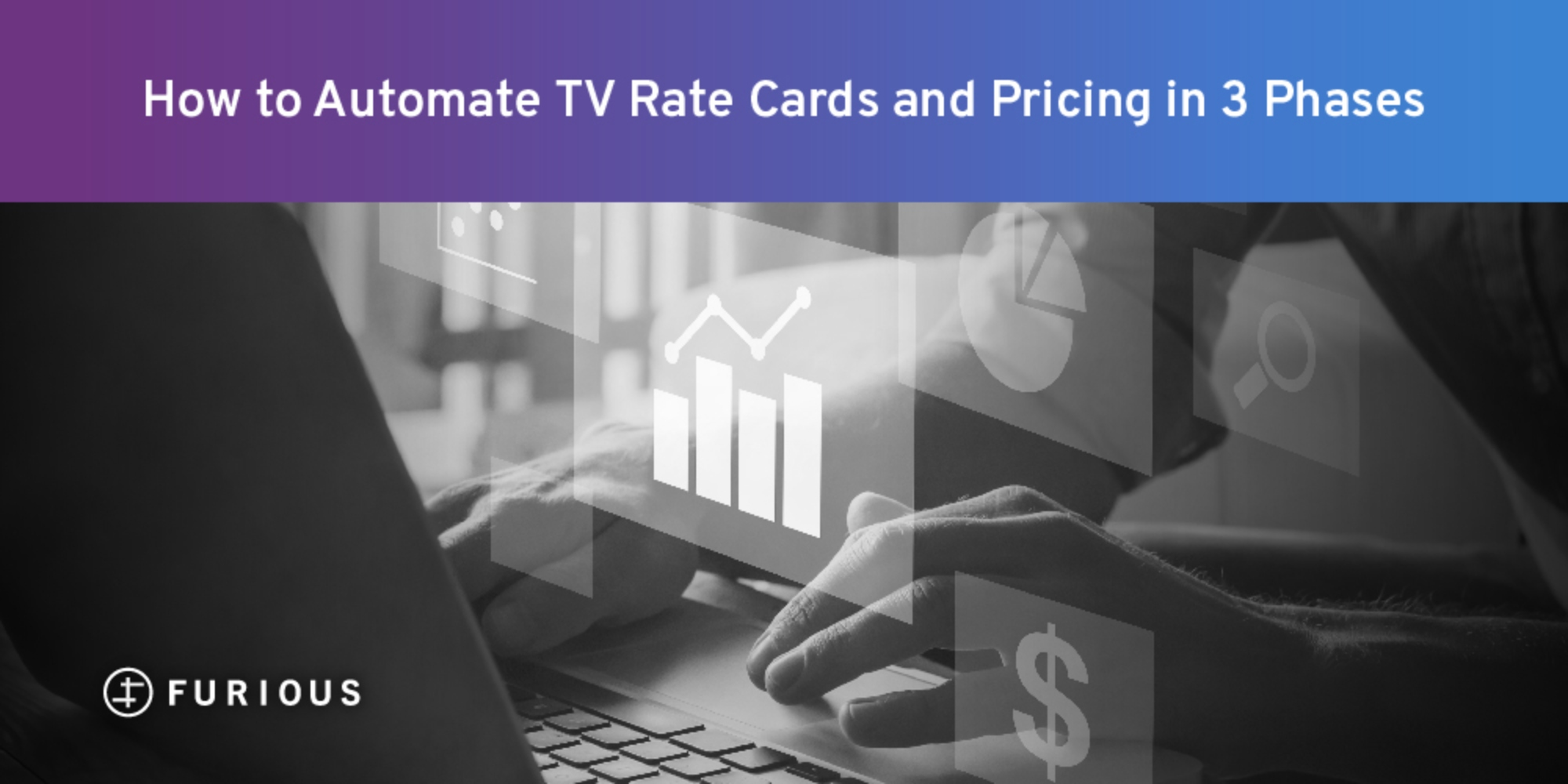 How to Automate TV Rate Cards and Pricing in 3 Phases