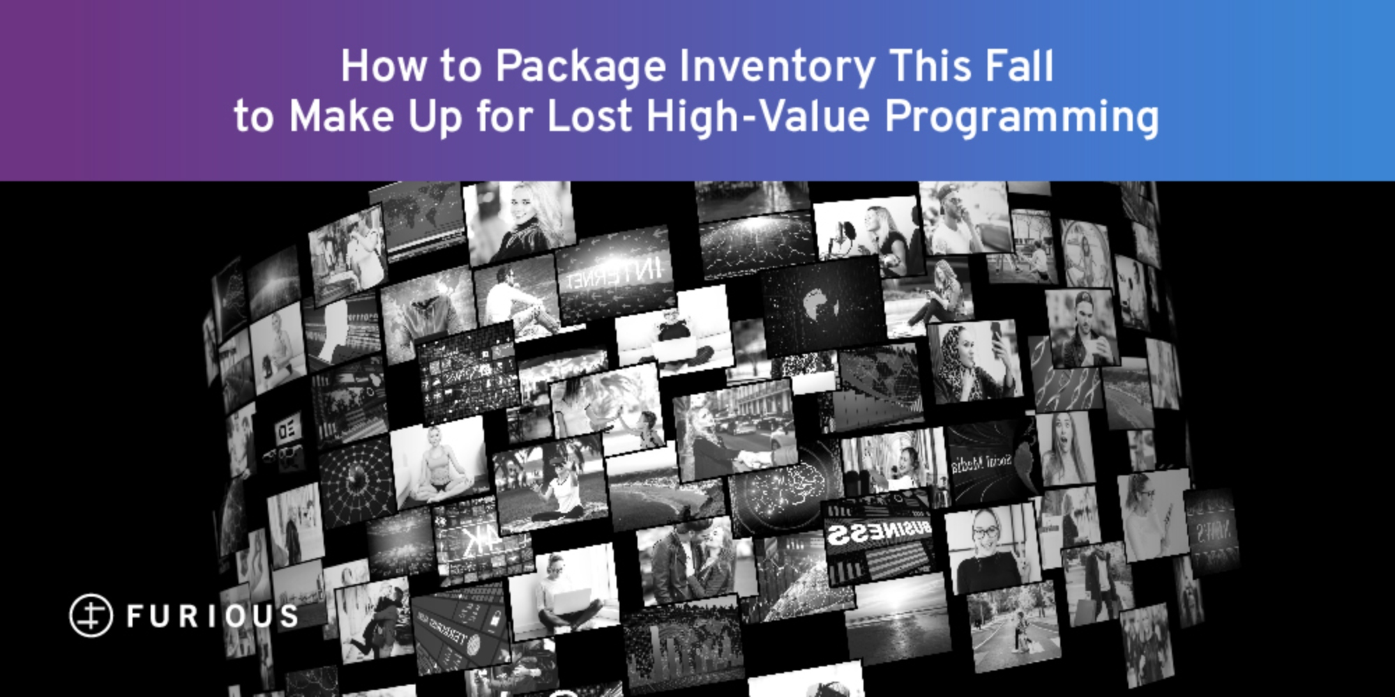 How to Package Inventory This Fall to Make Up for Lost High-Value Programming