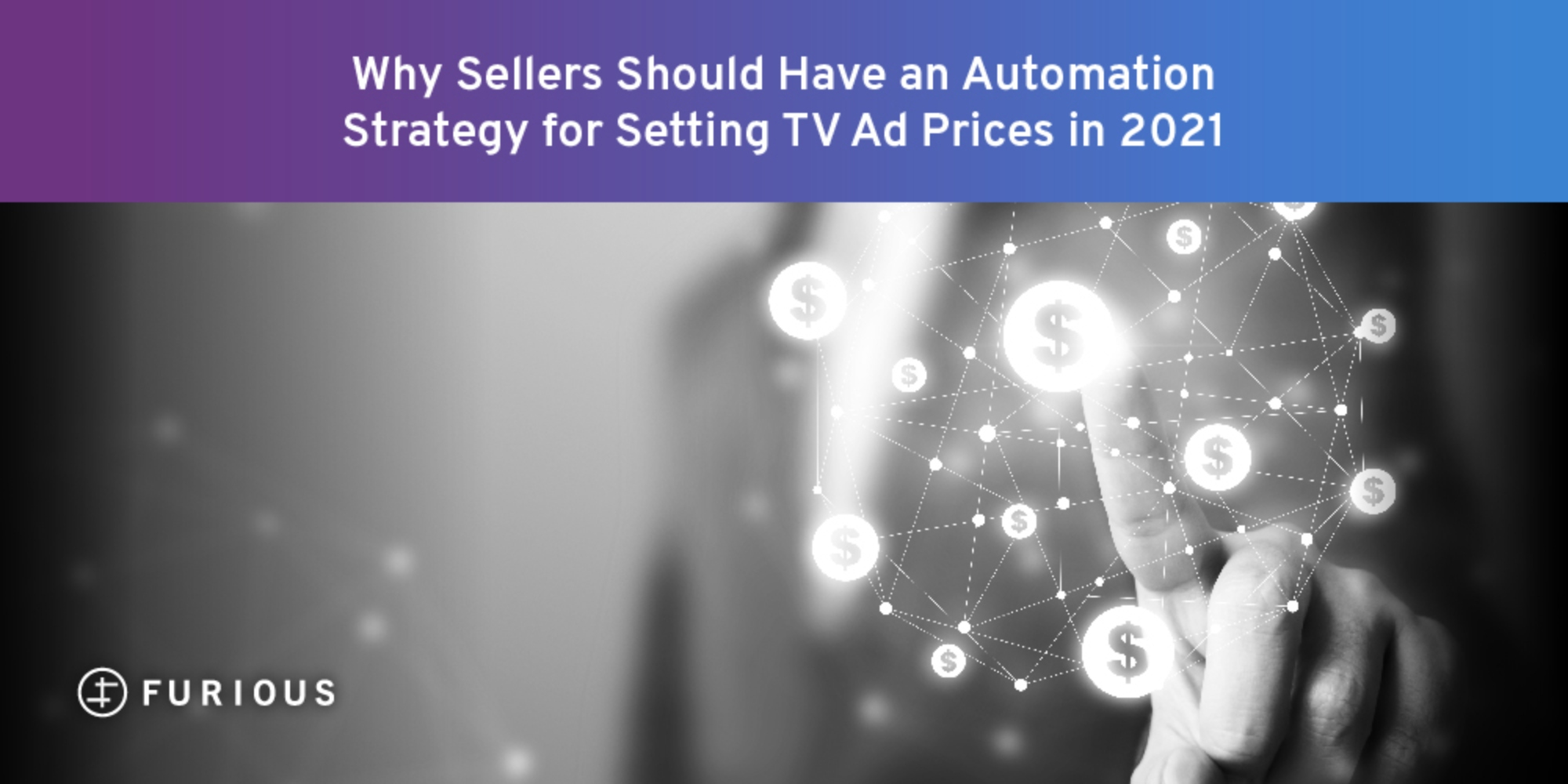 Why Sellers Should Have an Automation Strategy for Setting TV Ad Prices in 2021